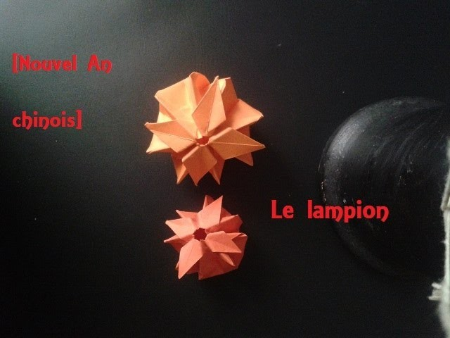 [Nouvel an chinois] Le lampion