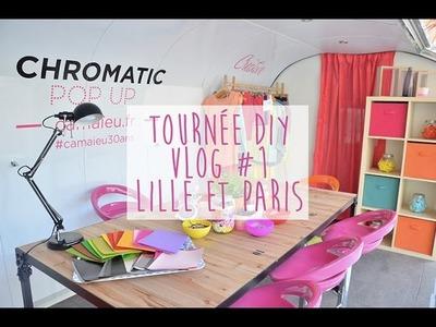 TOURNÉE DIY : Vlog #1 ♥Merci Lille et Paris♥