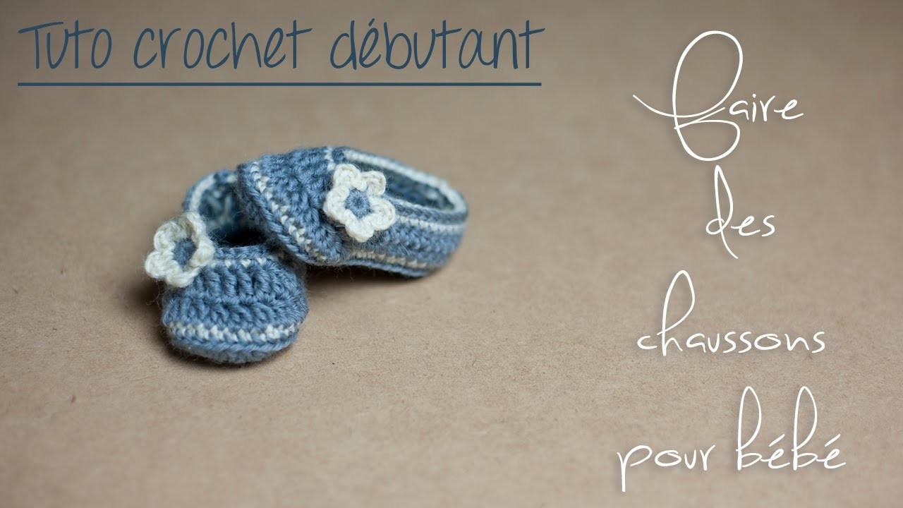 Chaussons au crochet pour bébé (Naissance à 12 mois) TUTO pour débutants