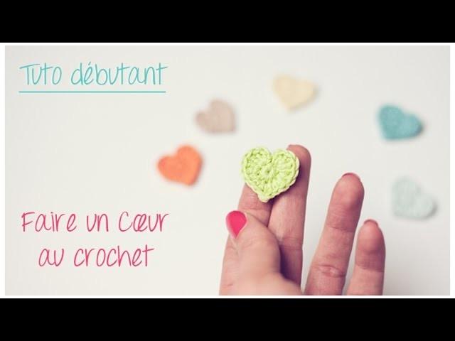 Mini coeur au crochet pour débutant. Crochet an easy tiny heart