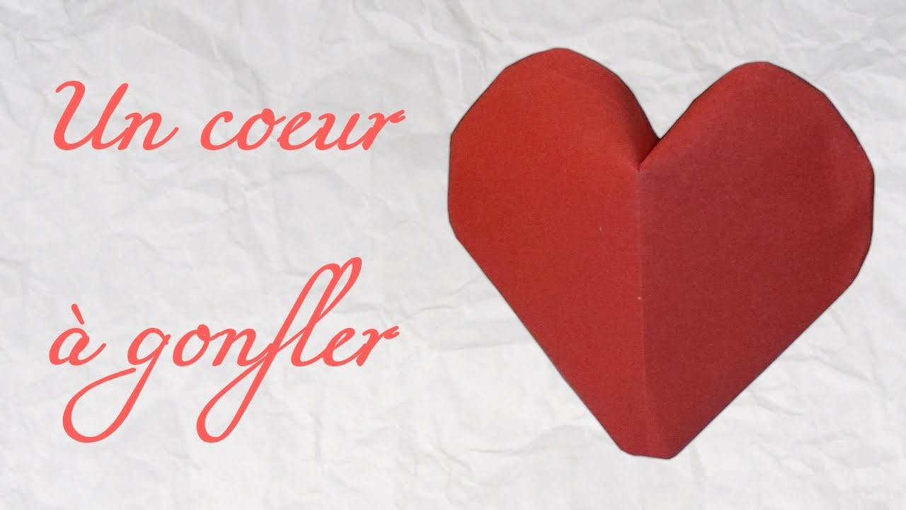 Origami ! Un coeur à gonfler - inflatable heart [ HD ]