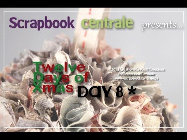 Douze jours de Noël - Jour 8 * Twelve Days of Christmas - Day 8