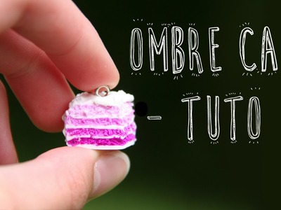 Tuto Fimo - Ombré cake | Polymer clay tutorial - Ombre cake