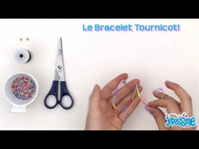 Bracelet Tournicoti - Les ateliers bricolage Jedessine.com