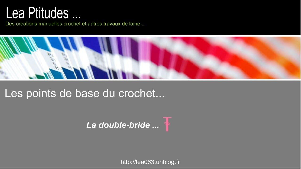 Le point de base au crochet : La double- bride ( tuto )