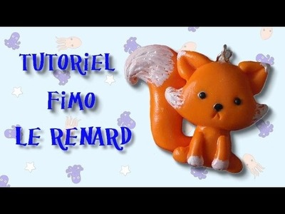 Tutoriel Fimo - Le Renard. Polymer Clay Tutorial - Fox