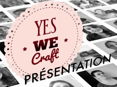 Yes We Craft : la nouvelle génération !