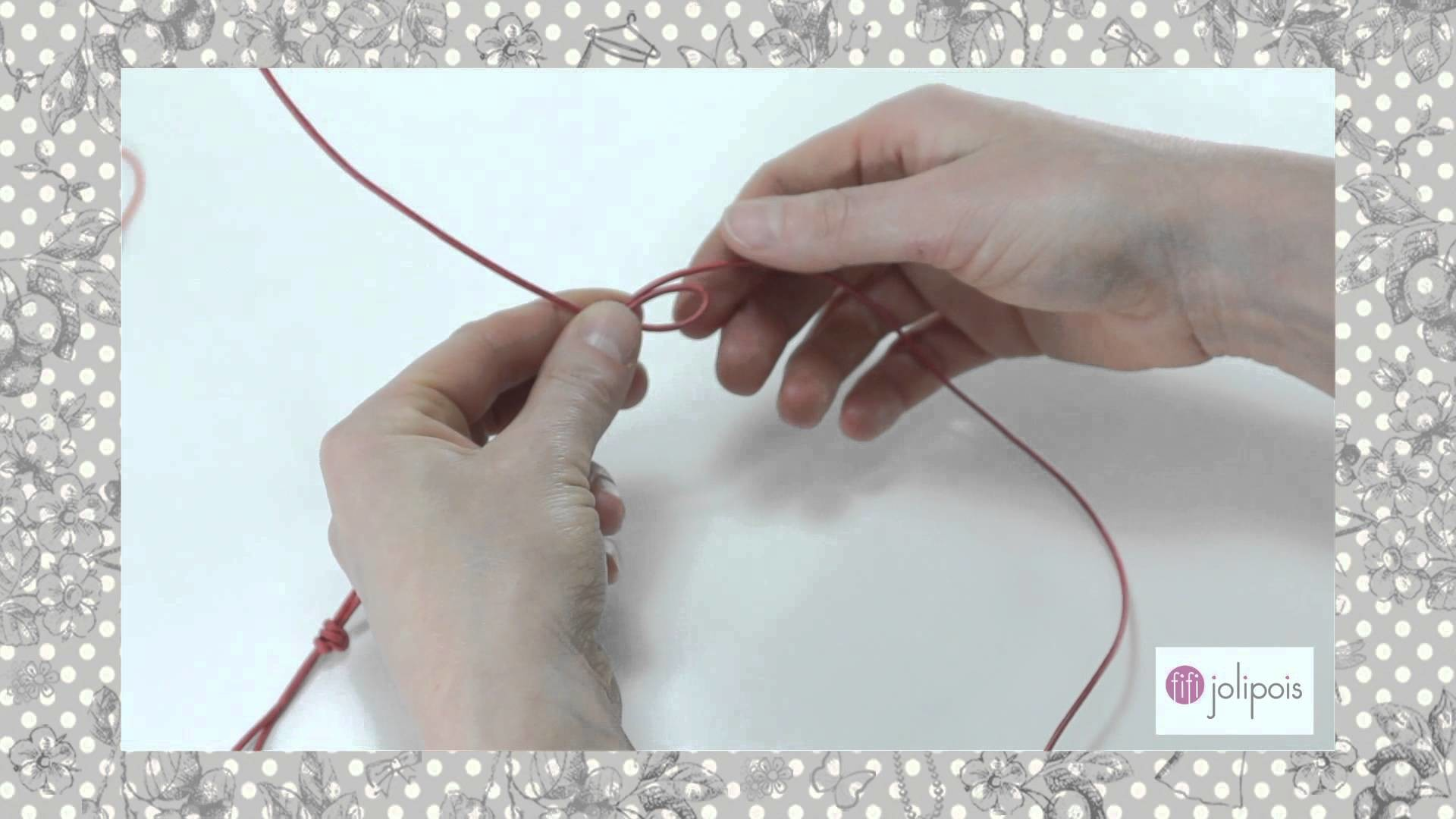Fifi Jolipois Tutorial 5: Faire un Noeud Coulissant