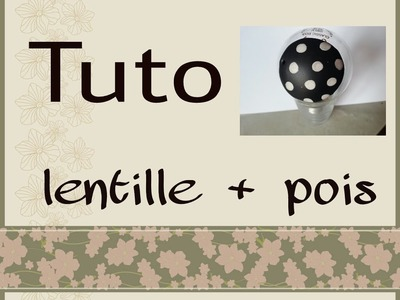 Tuto: Lentille + Comment faire les pois FIMO. Polymer clay tutorial