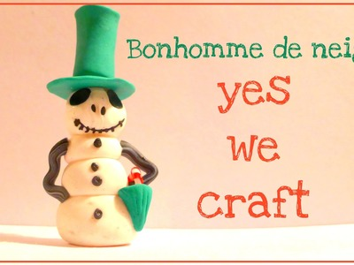 [Yes We Craft ll Xmas edition] 3# Bonhomme de Neige. Jack Skellington Snowman