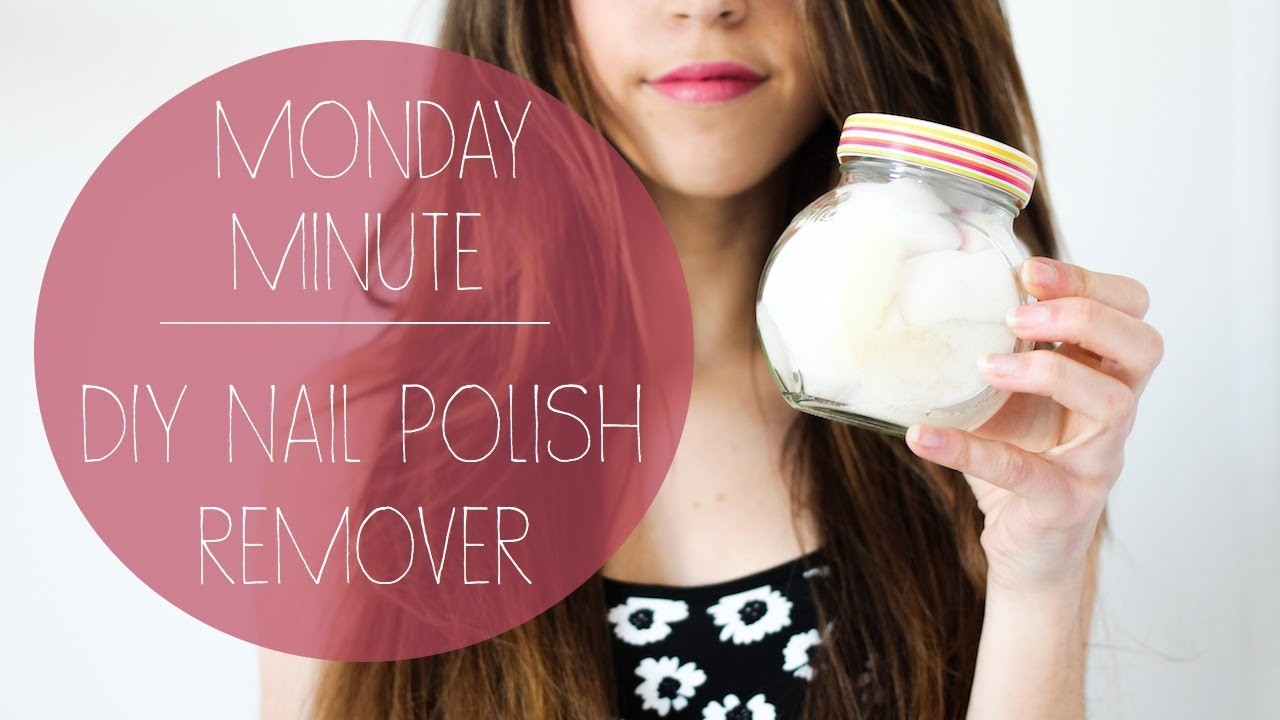 Monday Minute | DIY Nail Polish Remover