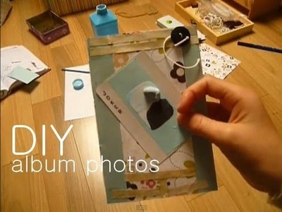 Tutoriel : Fabriquer un album photos
