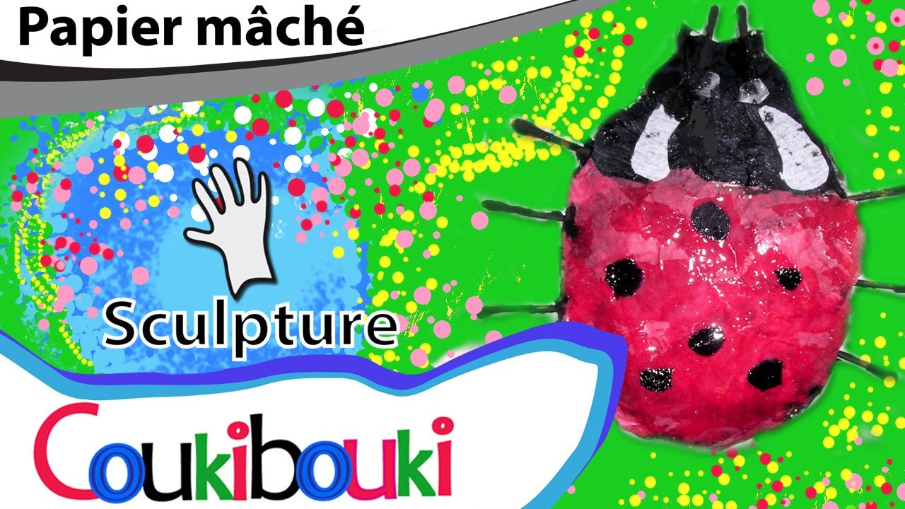 Coccinelle en papier mâché - COURS COUKIBOUKI Comment faire ? Ladybug - How to Make ?