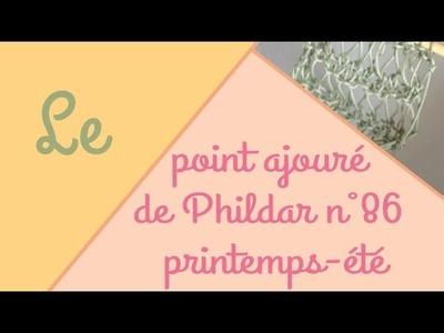 Le point ajouré de Phildar (n°86 printemps-été)