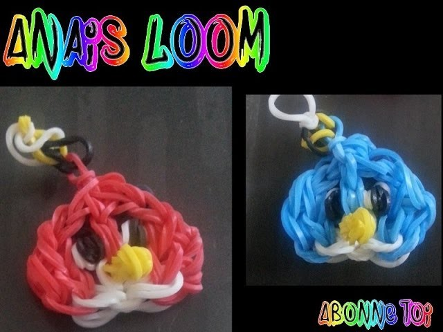 Rainbow Loom - Angry Bird- Français