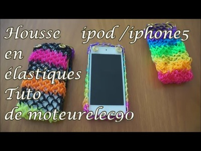 "Tuto coque en élastiques ""rainbow loom"" iPod iPhone 5 How to make a iPhone case ?"