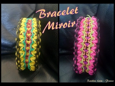 Bracelet Miroir Rainbow Loom® Tutoriel Français (Niveau Avancé)