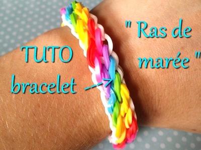 """[ TUTO ] bracelet élastique """" raz de marée """""""