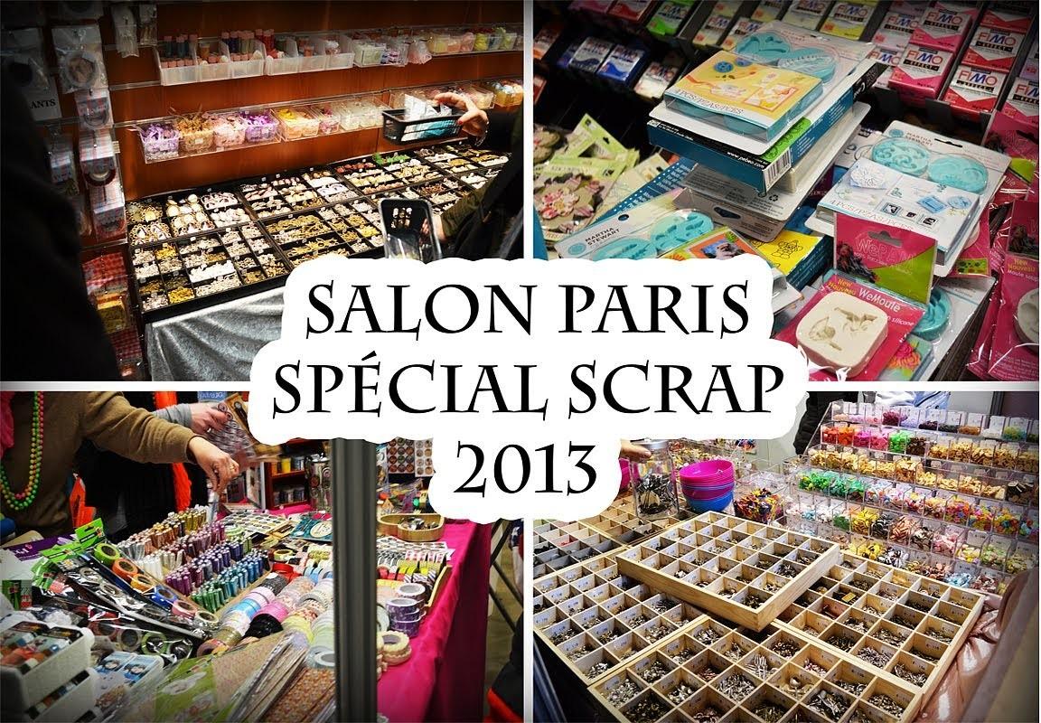 Salon Paris spécial Scrap 2013 + TAG