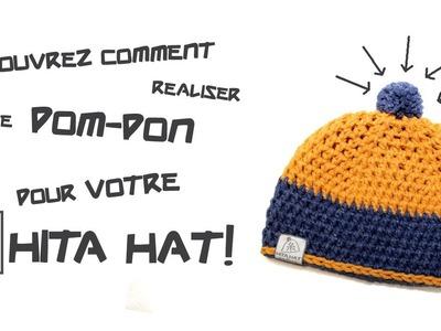 Comment réaliser le pompon pour votre Hita Hat!