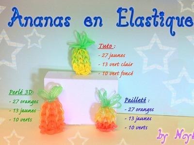 TUTO Ananas en élastiques Rainbow Loom Français