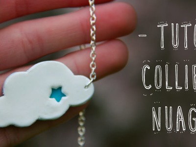 Tuto Fimo  - Collier - Nuage | Polymerclay tutorial - Cloud