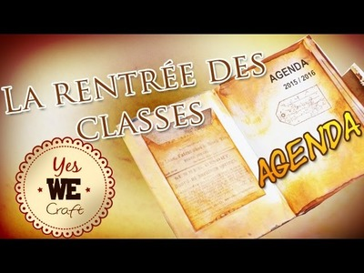 YWC#8 : La rentrée des classes: Agenda customisé.