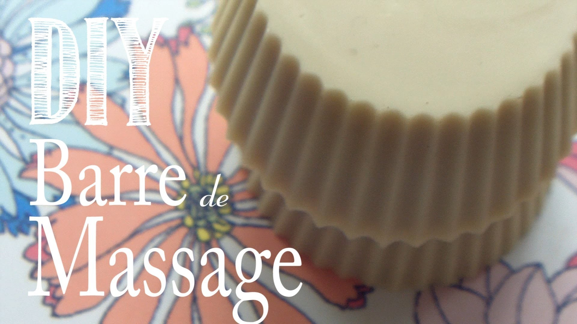 DIY : Barre de Massage