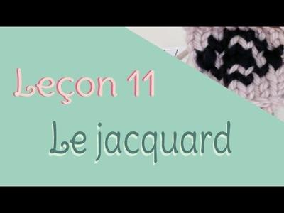 Leçon 11 : Le Jacquard