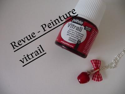 Revue et test - Peinture vitrail [Perles & Co]