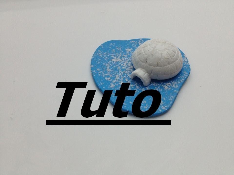 Tuto Fimo - Igloo