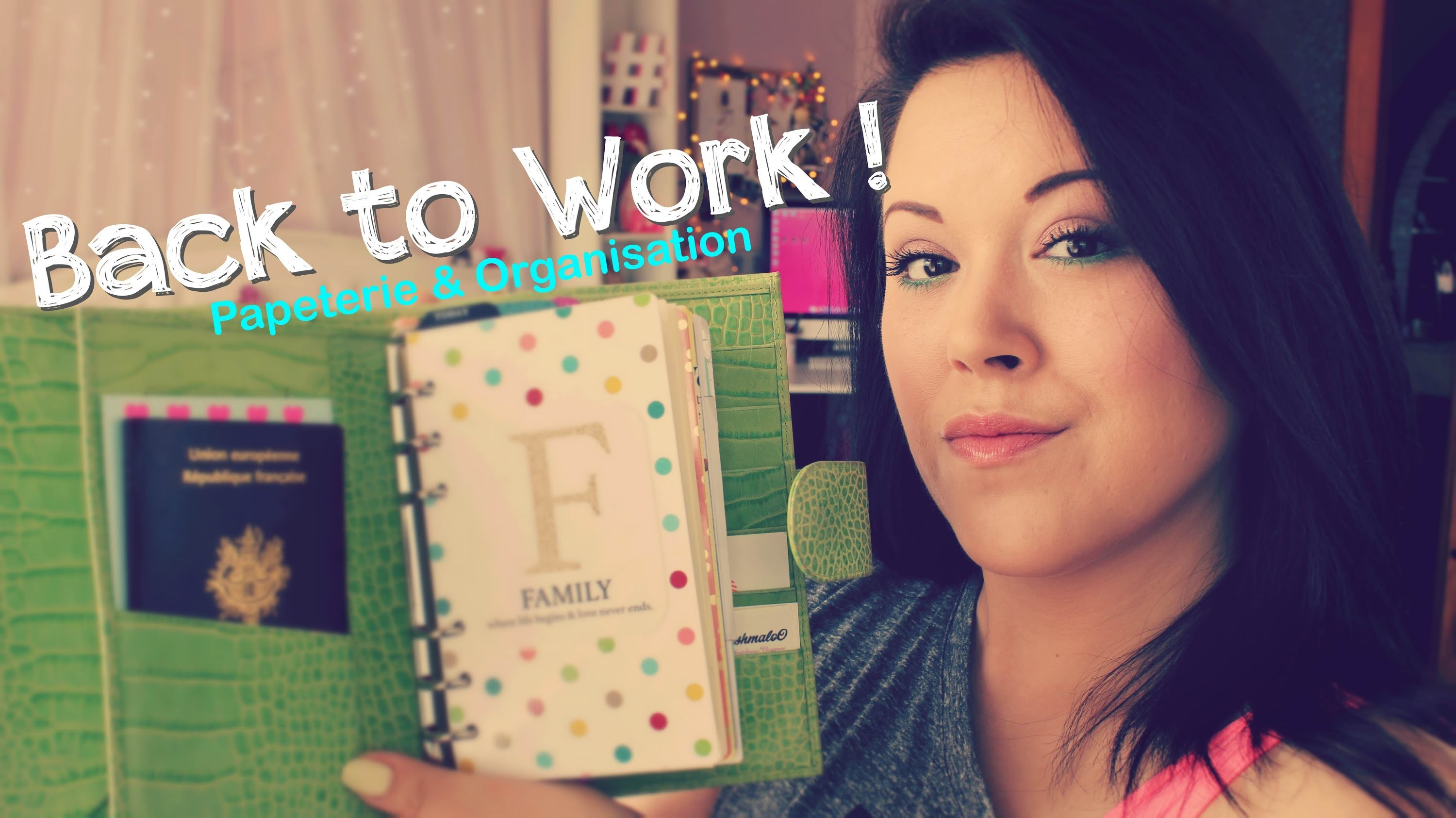 BACK TO WORK : Papeterie & Organisation