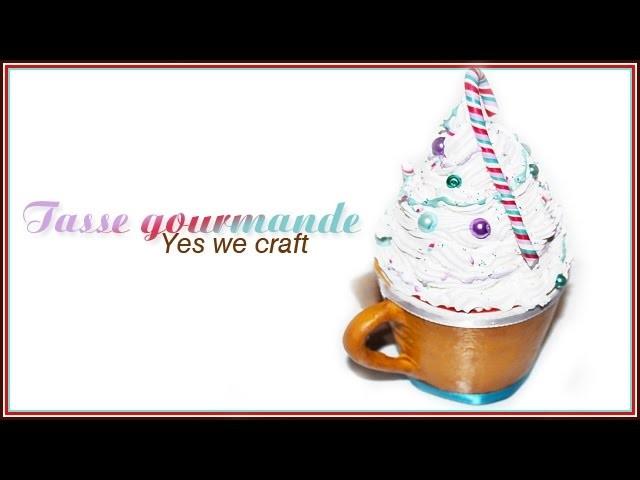 Tutoriel YWC#14 calendrier de l'avent: Tasse gourmande