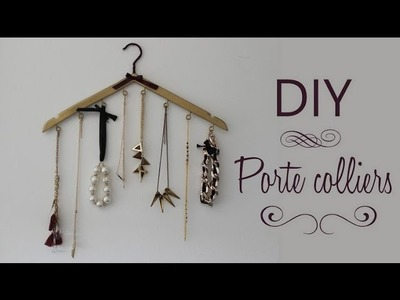 DIY : Porte colliers facile