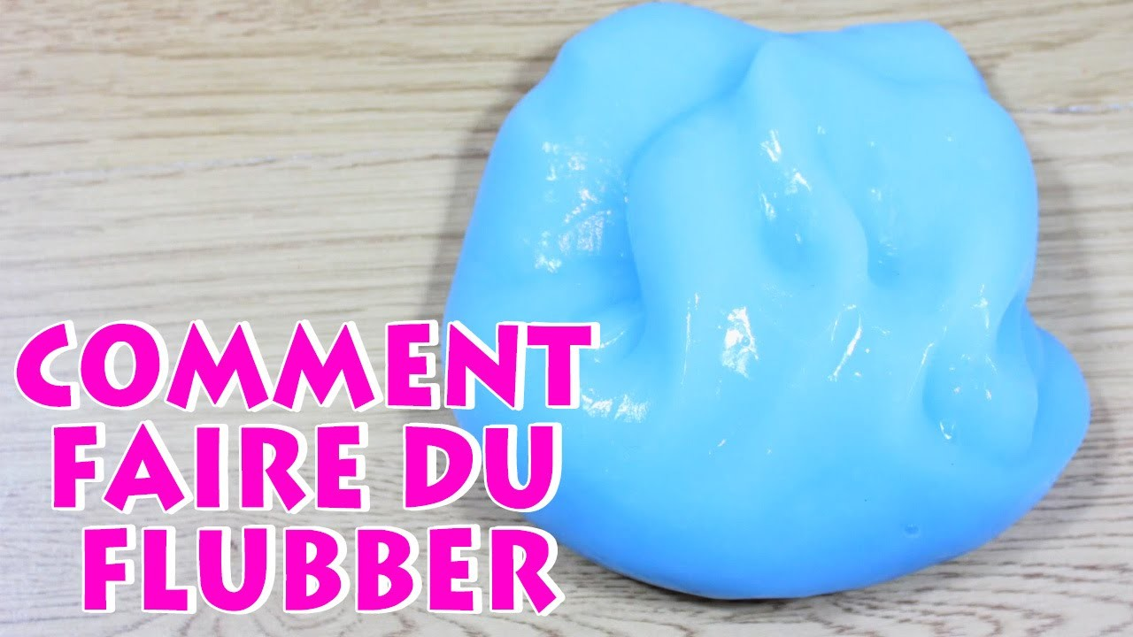 Comment Faire Du Flubber  | How to make flubber | DIY French Videos