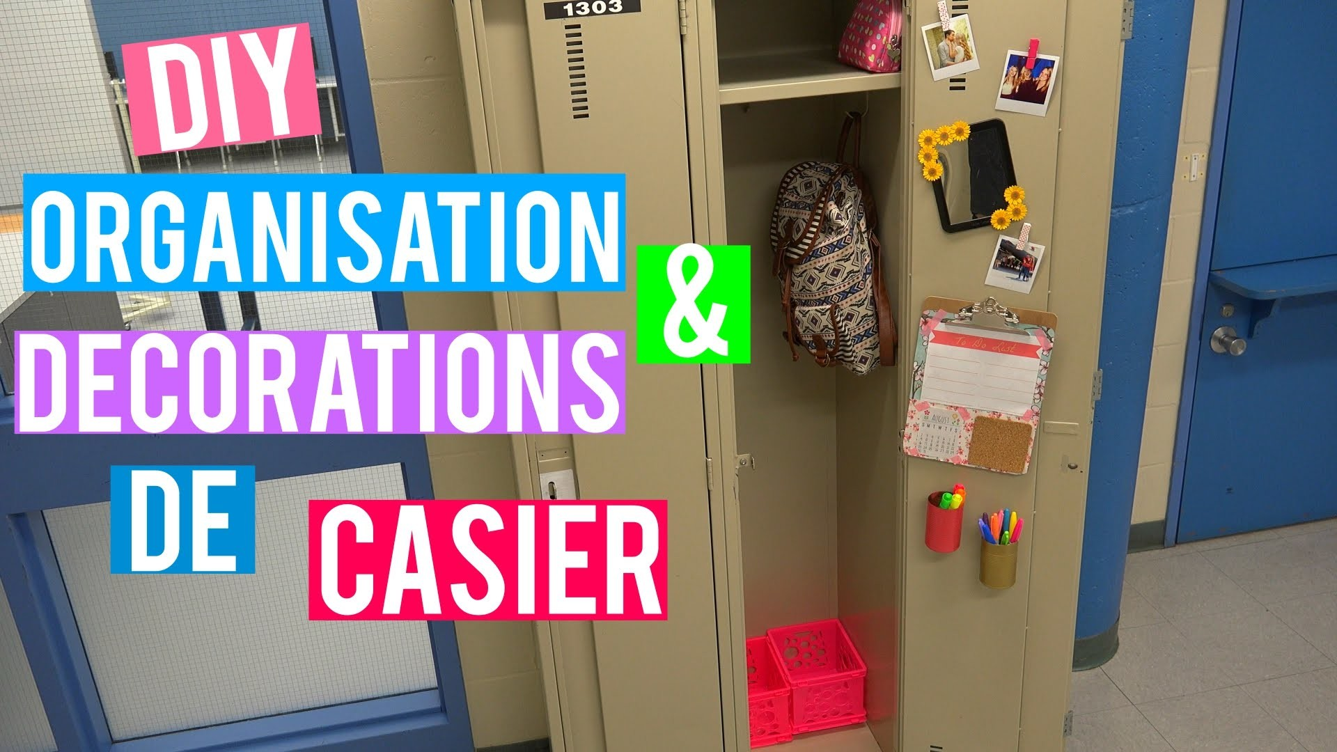 DIY organisation + décorations de casier ! | BACK 2 SCHOOL 2015