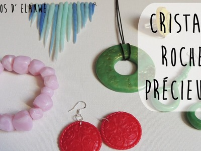 Tutoriel 20 : Cristaux, roches et pierres précieuses.  6 tutos en 1 !