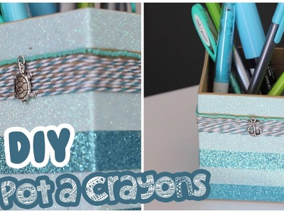 DIY # TUTO Customiser un pot à crayons