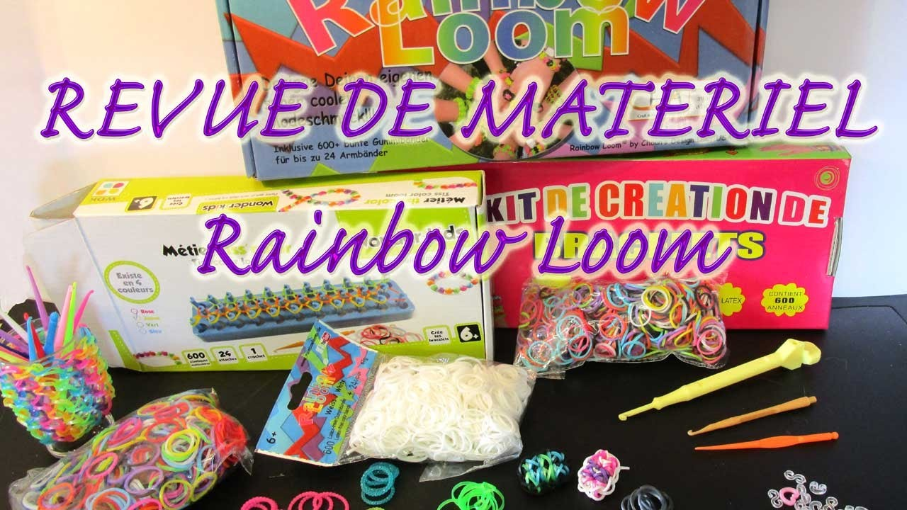 Rainbow Loom - Guide d'achat !