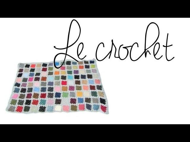 Mes passions #02: LE CROCHET