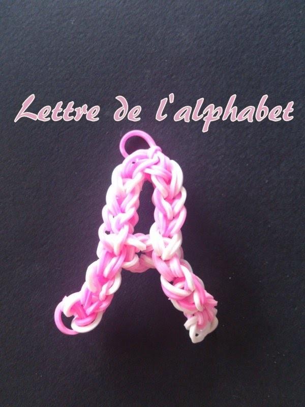 Lettre A  Rainbow loom® Tutoriel Français (Niveau Débutant)