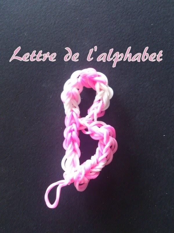 Lettre B Rainbow loom® Tutoriel Français (Niveau Débutant)