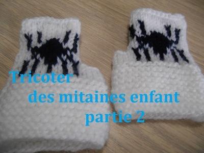 Tricoter des mitaines enfant araignee partie 2