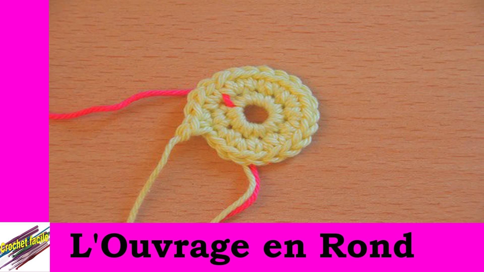 Technique de crochet : l'ouvrage en rond
