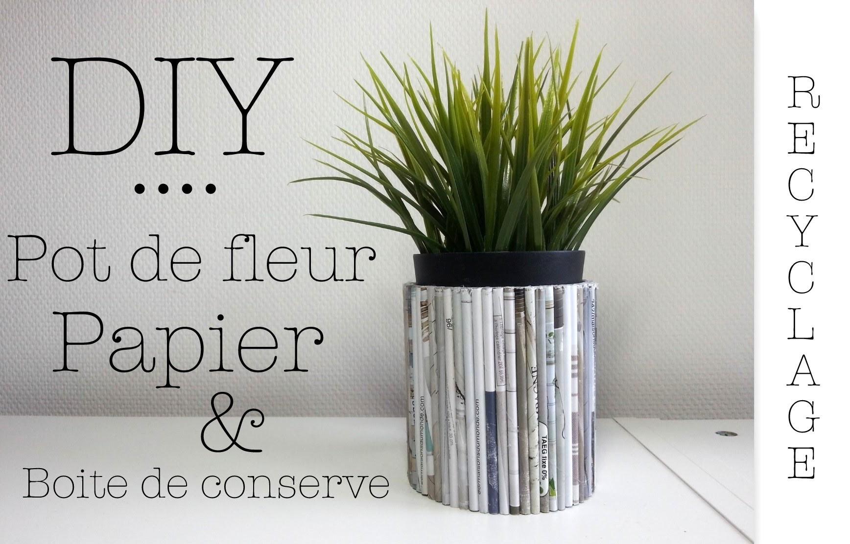 DIY Recyclage pot de fleur avec boite conserve et papier