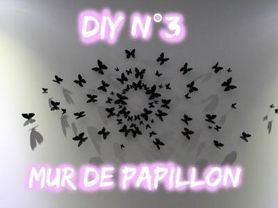 [ DIY N°3 ] Mur de papillon façon Gossip Girl!