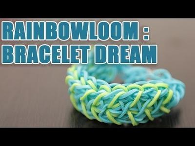 Réaliser un Bracelet Dream en élastique Rainbow Loom