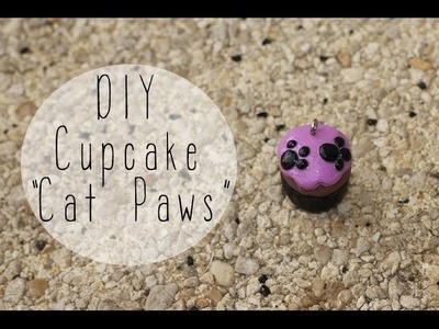 DIY # Cupcake Cat Paws. pattes de chat en fimo. polymer clay