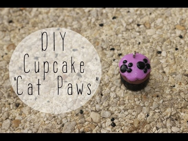 DIY # Cupcake Cat Paws. pattes de chat en fimo. polymer clay