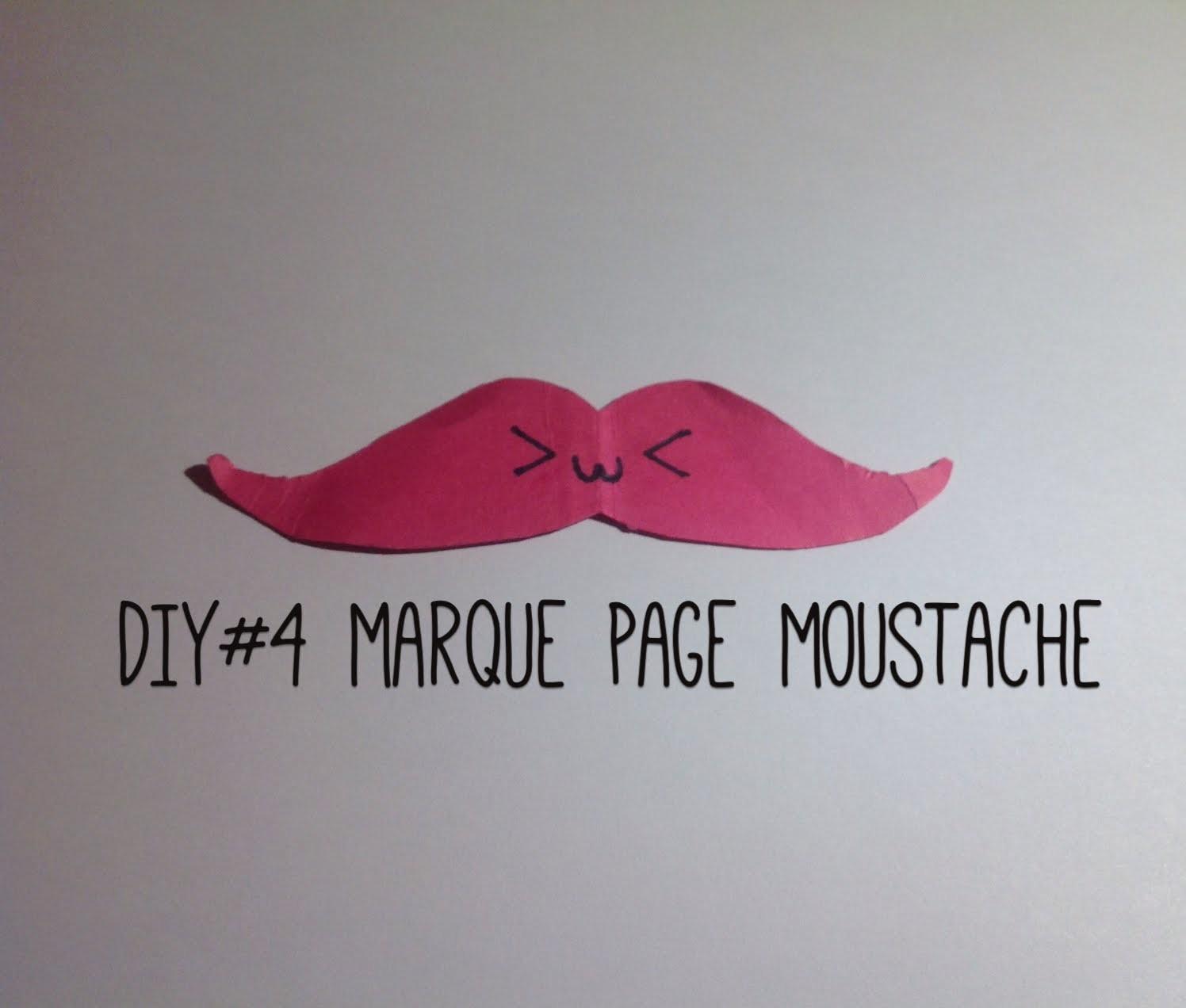 DIY#4 Marque Page Moustache